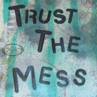 Trust the Mess Copic Journal Page 6 wm