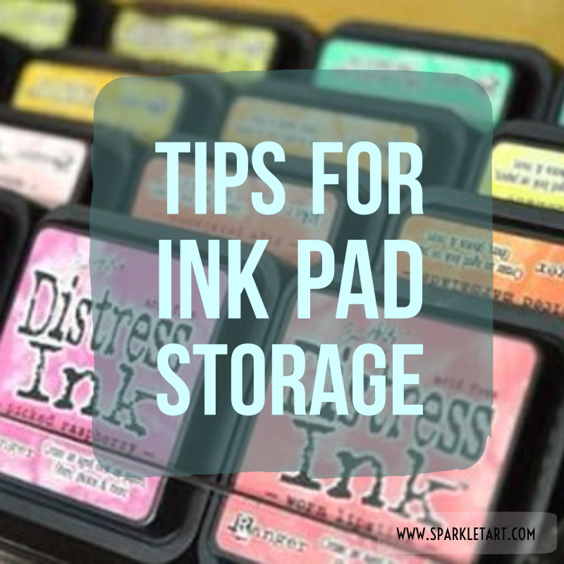 Tips for Ink Pad  Storage