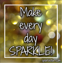 Make every day sparkle!